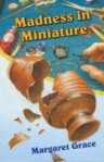 madness_in_miniature