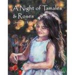 night_tamales_roses