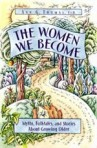 the_women_we_become